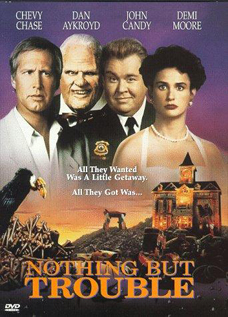 Nothing But Trouble dvd movie video